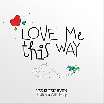 Love Me This Way by Lee Awen